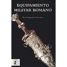 Equipamiento militar romano (Historia Antigua)