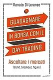 eBook Gratis da Scaricare Guadagnare in borsa con il day trading (PDF,EPUB,MOBI) Online Italiano