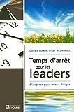 TEMPS D'ARRET POUR LES LEADERS