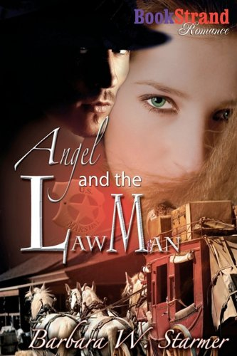 Angel and the Lawman (Bookstrand Publishing Romance) Cover Image
