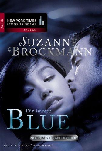 Für immer Blue: Romantic