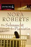 'Die Sehnsucht der Pianistin' von Nora Roberts