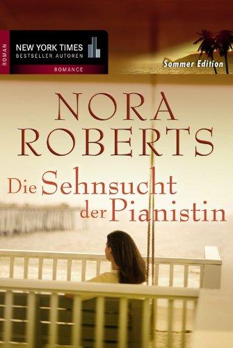 Buchseite und Rezensionen zu 'Die Sehnsucht der Pianistin' von Nora Roberts