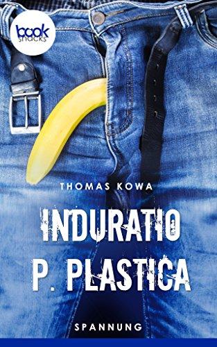 Buchseite und Rezensionen zu 'Induratio p. plastica' von Thomas Kowa