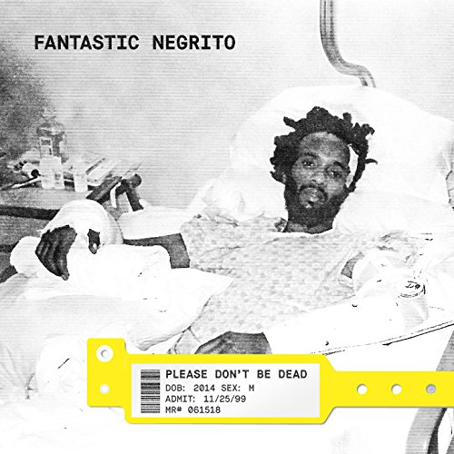 Image result for fantastic negrito please dont be dead