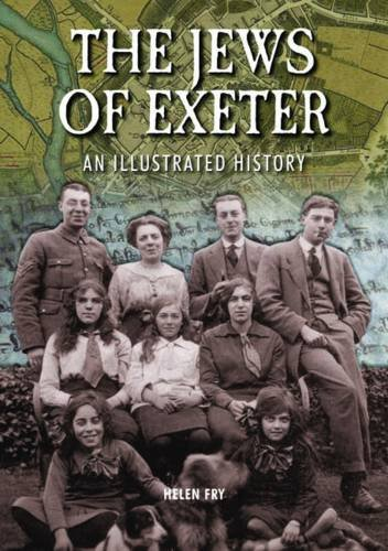 The Jews of Exeter: An Illustrated History