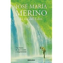 El río del Edén (BEST SELLER) Premio Nacional de Narrativa 2013