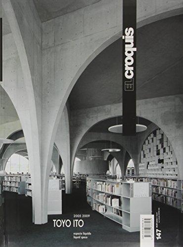Toyo Ito 2005-2009. Ediz. inglese e spagnola: Croquis 147 - toyo ito (Revista El Croquis)