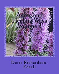 Aging and Healing Ways: In touch with spirit
