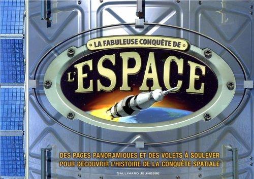 La fabuleuse conquête de l'espace