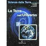 Scienze della terra. Per le Scuole superiori