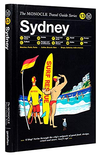 Sydney: Monocle Travel Guide Series: The Monocle Travel Guide Series