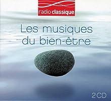 Les Musiques Du Bien-Etre, Radio Classique (Digipack double CD)