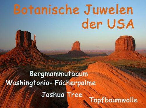 Gewächshaus Botanische Juwelen der USA