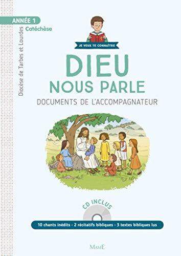 Dieu nous parle, Année 1 : Documents de l'accompagnateur (1CD audio) par Collectif