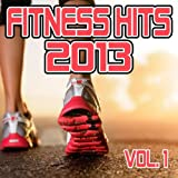 Fitness Hits 2013 Vol. 1