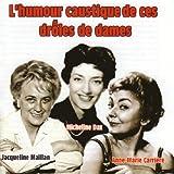 L'humour caustique de ces drôles de dames | Dax, Micheline (1926-2014). Auteur