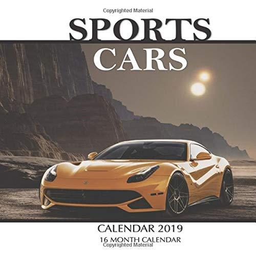 Sports Cars Calendar 2019: 16 Month Calendar