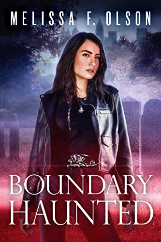 Boundary Haunted (Boundary Magic Book 5) by [Olson, Melissa F.]