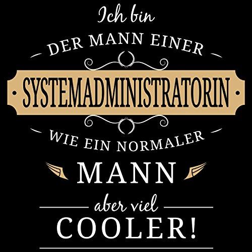 Fashionalarm Herren T-Shirt - Mann einer Systemadministratorin | Fun Shirt mit Spruch Geschenk Idee verheiratete Paare Ehemann IT Expertin Admin Schwarz