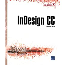 InDesign CC - pour PC/Mac