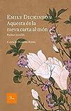 Aquesta és la meva carta al món: Poemes escollits. A cura de Marcel Riera (Catalan Edition)