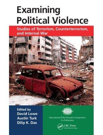 Examining Political Violence: Studies of Terrorism, Counterterrorism, and Internal War (Hardback) - Common
