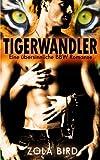 Tigerwandler: Eine übersinnliche BBW Romanze (Man Eaters, Band 1)