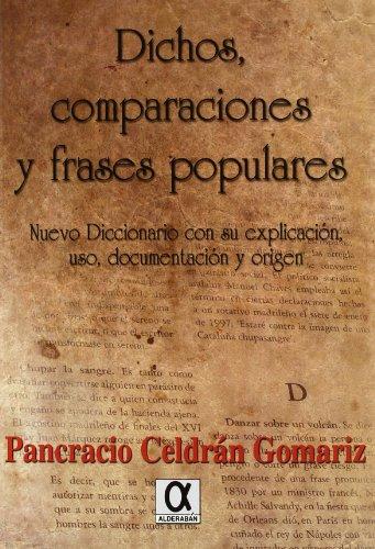 Dichos, Comparaciones Y Frases Populares