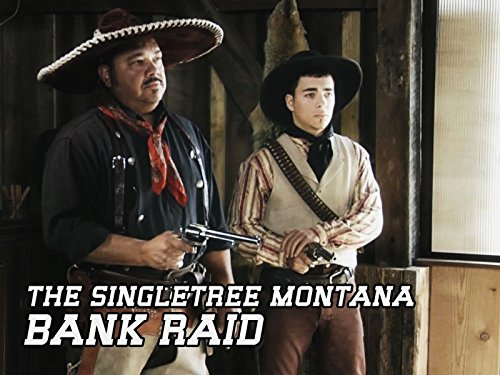 the-singletree-montana-bank-raid
