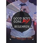 Good Boys Gone Bad - Begehren (GBGB 1)