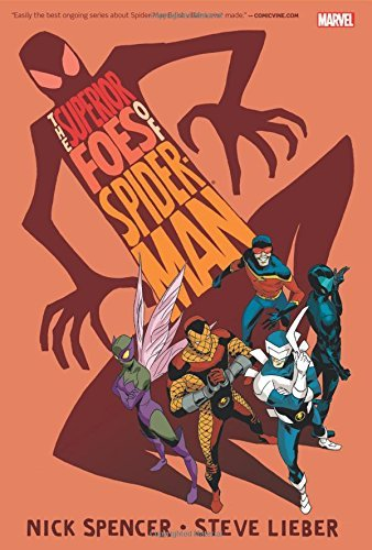 The Superior Foes of Spider-Man Omnibus by Nick Spencer (2016-02-16)