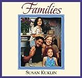 Families by Susan Kuklin (2010-02-16)