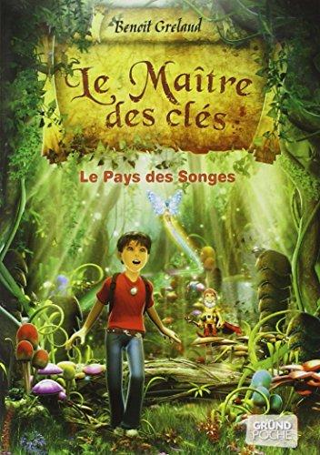 Le Pays des songes (01) par Benoît GRELAUD