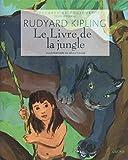Le Livre de la jungle (LECTURE TOUJOUR) (French Edition)