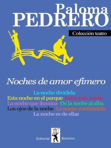 Noches da amor efímero por Paloma Pedrero