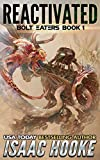 #6: Reactivated (Bolt Eaters Trilogy Book 1)