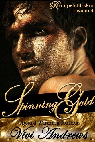Spinning Gold (English Edition) eBook: Vivi Andrews: Amazon.es ...