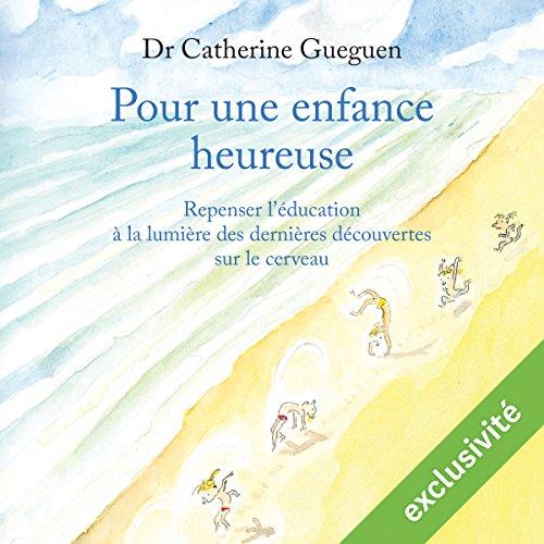 Télécharger Pour une enfance heureuse PDF Livre eBook France