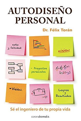 Autodiseño Personal: Sé el ingeniero de tu propia vida