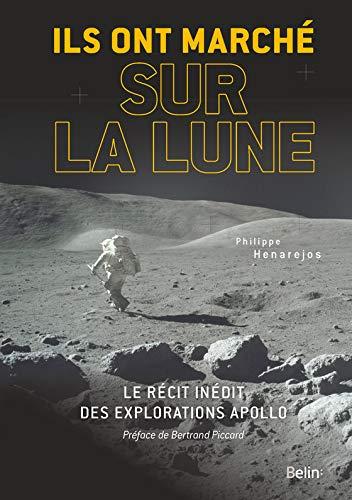 Ils ont marché sur la Lune (Science à plumes)