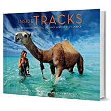 Inside Tracks: Robyn Davidson's Solo Journey Across the Outback