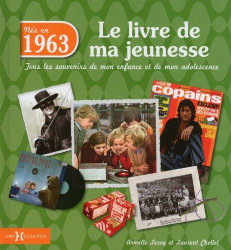 1963, LE LIVRE DE MA JEUNESSE