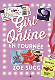 girl online en tourn?e girl online tome 2 girl online tome 2