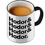 Funtasstic Tasse Hodor, Hodor, Hodor & Hodor - Kaffeepott Kaffeebecher by StyloTex