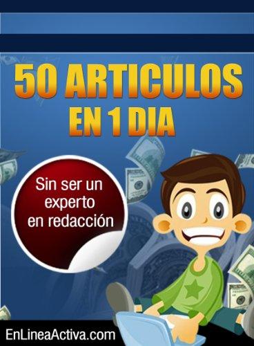 50 Articulos en 1 Dia por Josue Cruz