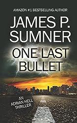 One Last Bullet (Adrian Hell Series)