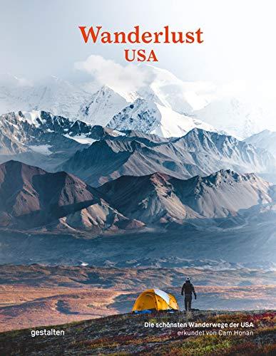 Wanderlust USA (DE): Die schönsten Wanderwege der Vereinigten Staaten