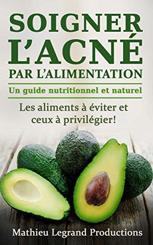 soigner-lacne-par-lalimentation-acne-et-alimentation-une-approche-dietetique-quelle-alimentation-con