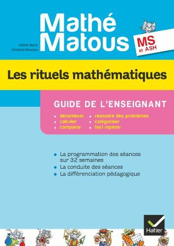 Math-Matous MS, d. 2012 - Les rituels mathmatiques, Guide pdagogique